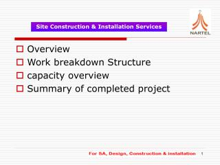 Overview Work breakdown Structure capacity overview Summary of completed project