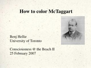 How to color McTaggart