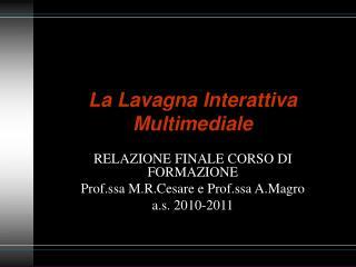 La Lavagna Interattiva Multimediale