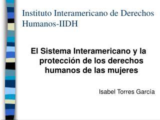 Instituto Interamericano de Derechos Humanos-IIDH