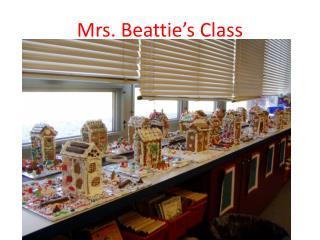 Mrs. Beattie's Class