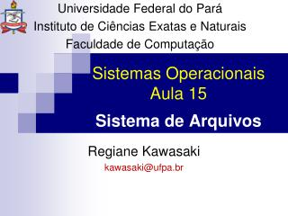 Sistemas Operacionais Aula  15 Sistema de Arquivos