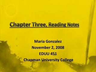 Chapter Three, Reading Notes