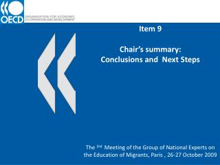 Item 9 Chair's summary: Conclusions and  Next Steps