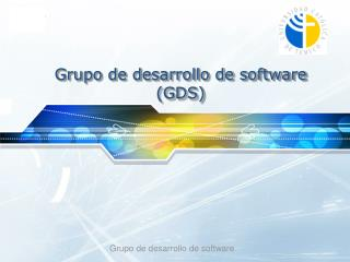 Grupo de desarrollo de software (GDS)