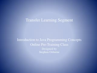 Transfer Learning Segment