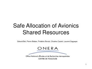 Safe Allocation of Avionics Shared Resources