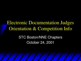 Electronic Documentation Judges Orientation & Competition Info