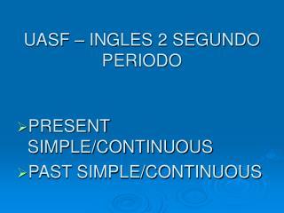 UASF – INGLES 2 SEGUNDO PERIODO