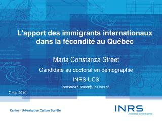 L'apport des immigrants internationaux dans la fécondité au Québec