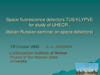 19  October 2005 B. A. KHRENOV