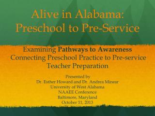 Alive in Alabama:  Preschool to Pre-Service