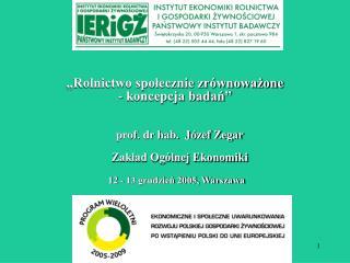 """""""Rolnictwo społecznie zrównoważone  - koncepcja badań"""""""