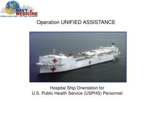 Hospital Ship Orientation for  U.S. Public Health Service (USPHS) Personnel