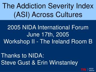The Addiction Severity Index (ASI) Across Cultures