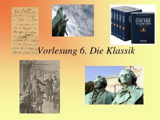 Vorlesung 6. Die  Klassik