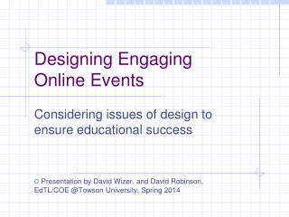 Designing Engaging  Online Events