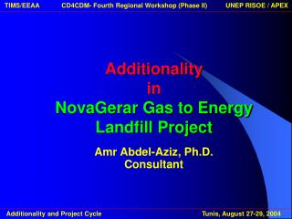 Additionality in NovaGerar Gas to Energy Landfill Project