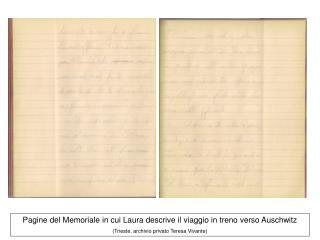 Pagine del Memoriale in cui Laura descrive il viaggio in treno verso Auschwitz