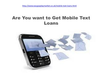 Mobile Text Loans- Smart Option to Solve Financial Crunches