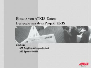 Einsatz von ATKIS-Daten Beispiele aus dem Projekt KRIS
