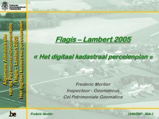 Frederic Mortier Inspecteur - Geomaticus Cel Patrimoniale Geomatica