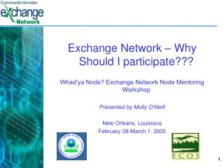 Exchange Network � Why Should I participate???