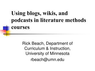 Using blogs, wikis, and podcasts in literature methods courses