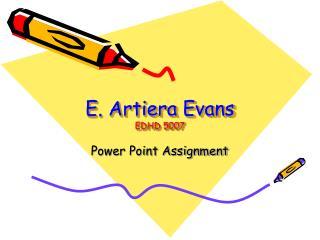 E. Artiera Evans EDHD 5007