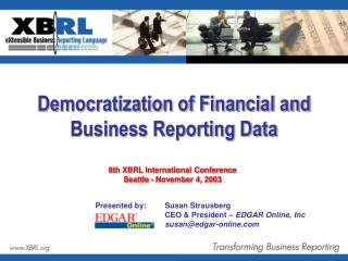 Democratization of Financial and Business Reporting Data