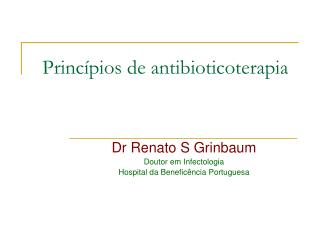 Princ pios de antibioticoterapia