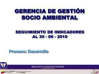 GERENCIA DE GESTIÓN SOCIO AMBIENTAL