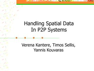 Handling Spatial Data  In P2P Systems