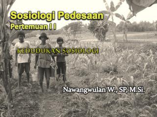 Sosiologi Pedesaan Pertemuan  I  I
