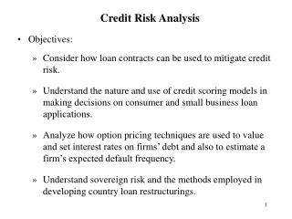 Objectives: Consider how loan contracts can be used to mitigate credit risk.