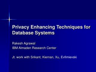 Privacy Enhancing Techniques for Database Systems