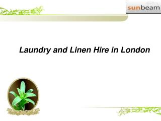 Laundry and linen hire in london