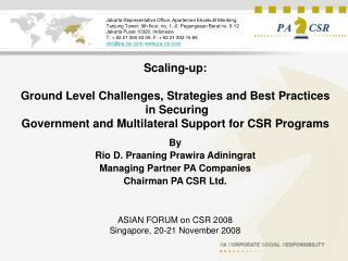 By  Rio D. Praaning Prawira Adiningrat Managing Partner PA Companies Chairman PA CSR Ltd.