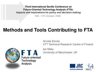 Methods and Tools Contributing to FTA