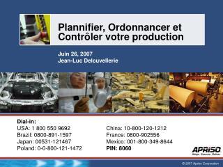 Plannifier, Ordonnancer et  Contr�ler votre production