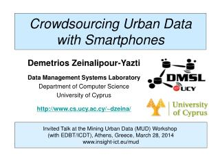Crowdsourcing Urban Data with Smartphones