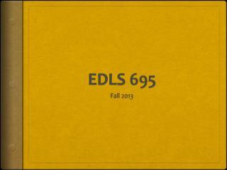EDLS 695
