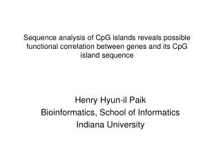 Sequence analysis of CpG islands reveals possible functional correlation between genes and its CpG island sequence