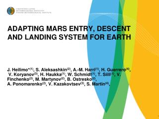 ADAPTING MARS ENTRY, DESCENT AND LANDING SYSTEM FOR EARTH