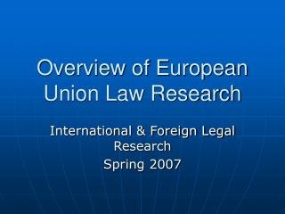 Overview of European Union Law Research