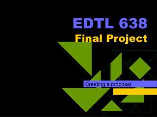 EDTL 638 Final Project