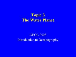 Topic 3 The Water Planet