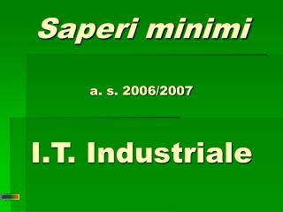 Saperi minimi a. s. 2006/2007 I.T. Industriale