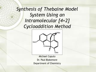 Synthesis of Thebaine Model System Using an Intramolecular [42] Cycloaddition Method