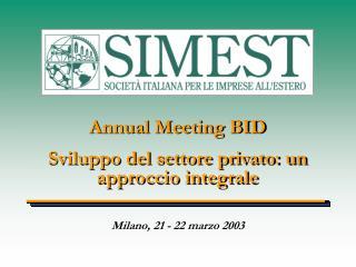 Annual Meeting BID Sviluppo del settore privato: un approccio integrale